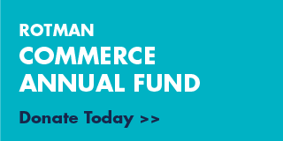 Donate today to the Rotman Commerce Annual Fund